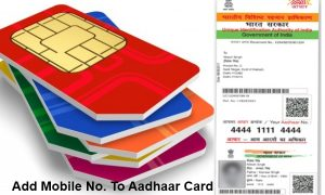 Add-Mobile-Number-To-Aadhaar-Card